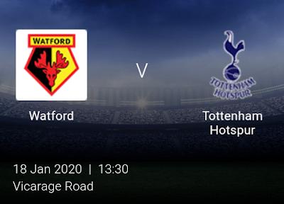 LIVE MATCH: Watford V Tottenham Hotspur Premier League 18/01/2020