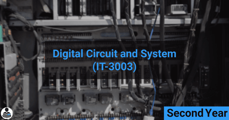 Digital Circuits & System (IT-3003) RGPV notes CBGS Bachelor of engineering