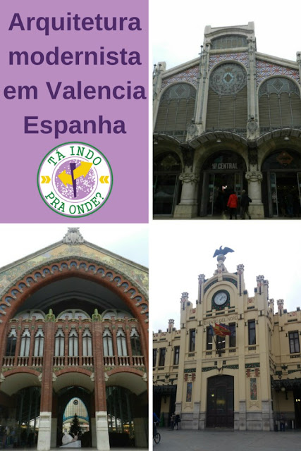Modernismo em Valência, Espanha - Mercat Central, Mercado del Colón e Estació del Nord