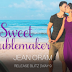 #releaseblitz #giveaway - Sweet Troublemaker  Author: Jean Oram   @agarcia6510  @jeanoram