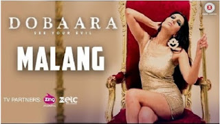 Malang – HD Video song from movie Dobaara