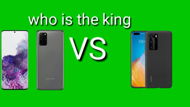 S20 Plus and Huawei P40 Pro which one is the king