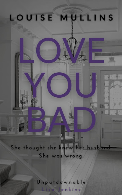 love-you-bad-louise-mullins