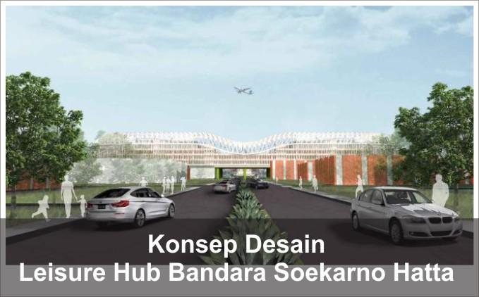 konsep desain leisure hub bandara
