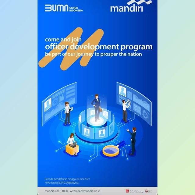 PT Bank Mandiri (Persero) Tbk. Kembali Membuka Kesempatan Bagimu Untuk MengikutiOffice Development Program