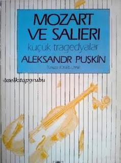 Aleksandr Sergeyeviç Puşkin - Mozart ve Salieri (Küçük Tragedyalar)