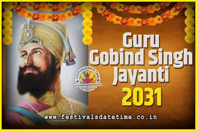 2031 Guru Gobind Singh Jayanti Date and Time, 2031 Guru Gobind Singh Jayanti Calendar