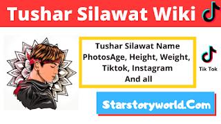 Tushar silawat wiki