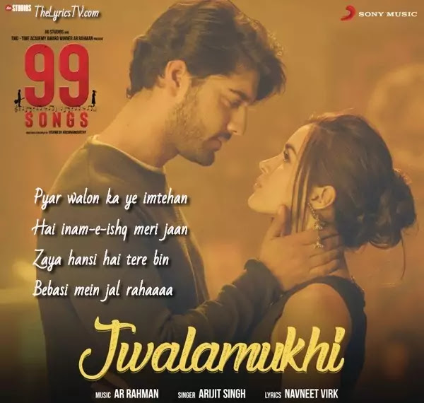 Jwalamukhi Hindi Song Lyrics - Arijit Singh - AR Rahman - 99 Songs