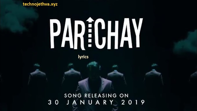 Parichay - Amit Bhadana ( Official Music Video ) lyrics | techno jethva