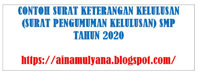 Contoh Surat Keterangan Kelulusan siswa SMP Tahun 2020