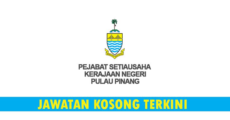 Kekosongan Terkini di Pejabat Setiausaha Kerajaan Negeri Pulau Pinang