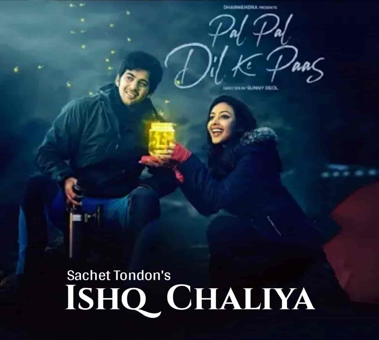Ishq Chaliya Song Sung by Sachet Tondon