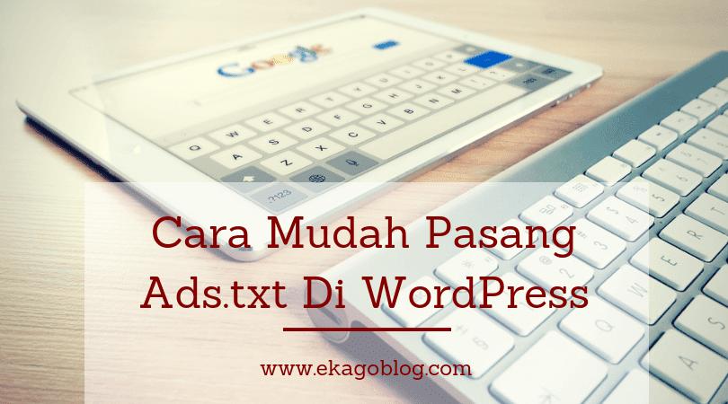 Cara Mudah Pasang Ads.Txt Di WordPress