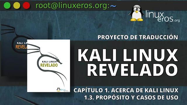 Kali Linux Revelado - 1.3. Propósito y Casos de Uso