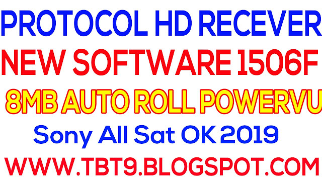 Asslam O Alaikum Friends Aaj Men Aapke Sath Share Karne Ja Raha Hoon. Protocol Receiver 1506F 8MB HD New Software Auto Roll POWERVUI Key All Sat OK