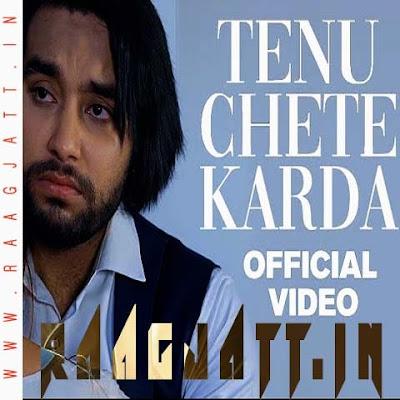 Tenu Chete Karda by Simar Dorraha lyrics