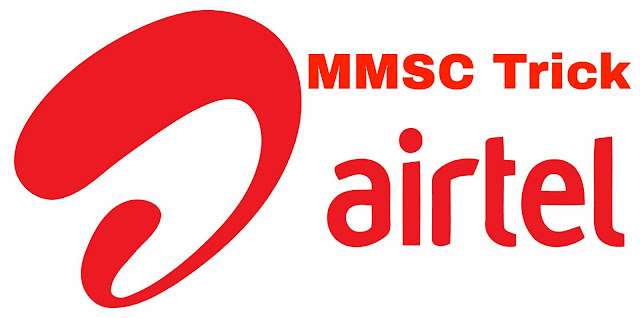Airtel Unlimited 3G Trick with MMSC severs
