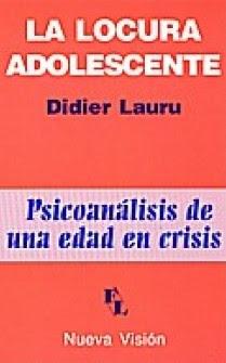 La locura adolescente - psicoanalisis