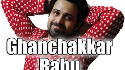 Ghanchakkar Babu Official New Full Song Video