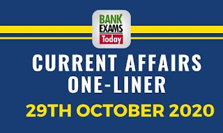 Current Affairs One-Liner: 29th October 2020