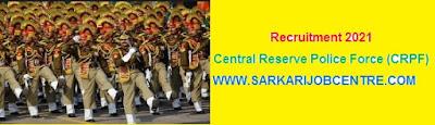 CRPF Assistant Commandant Recruitment 2021 Apply for 25 Posts