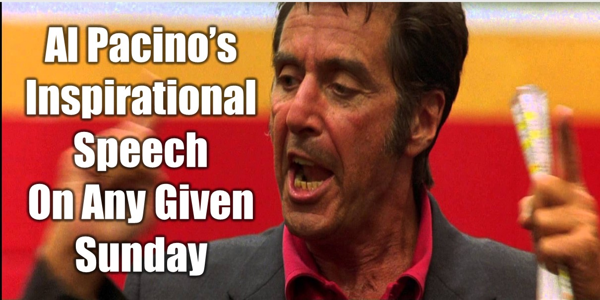 al pacino quotes from any given sunday 37579 bursary