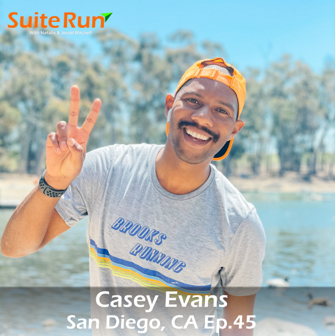45 | San Diego, CA with Casey Evans: Running in America's Finest City