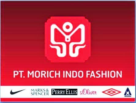 INFO LOWONGAN KERJA.. PT Morich Indo Fashion adalah perusahaan garment dengan kualitas produk ekspor, membutuhkan karyawan baru untuk posisi