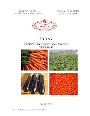 [EBOOK] SỔ TAY HƯỚNG DẪN THỰC HÀNH VietGAP TRÊN RAU (TC - VietGAP Manual on vegetable), BỘ NN&PTNT VÀ CƠ QUAN PHÁT TRIỂN QUỐC TẾ CANADA