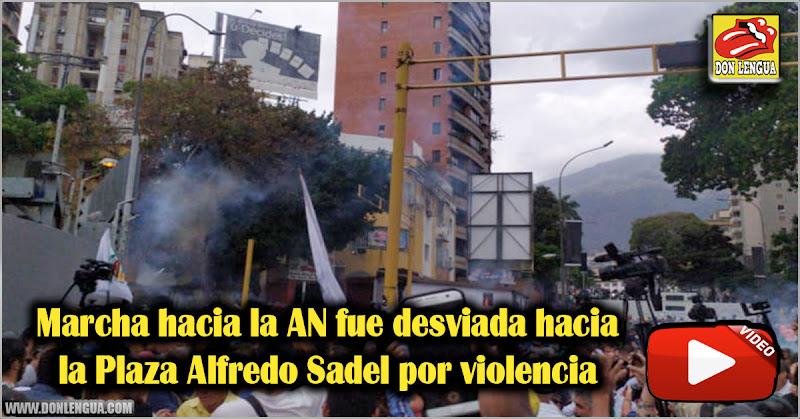 Marcha hacia la AN fue desviada hacia la Plaza Alfredo Sadel por violencia