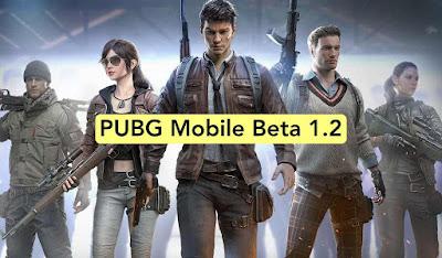 تنزيل وتثبيت لعبة PUBG Mobile 1.2 Beta Apk لهواتف الأندرويد