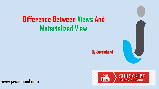 Difference Between Views and Materialized Views in Oracle