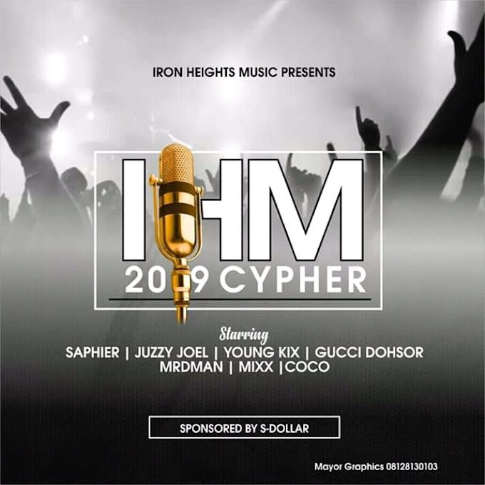 DOWNLOAD MP3: Iron Height Music (IHM) 2019 Cypher