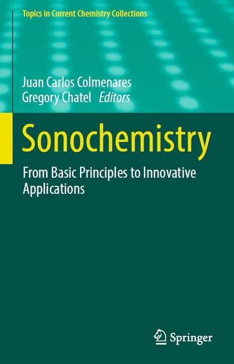 Sonochemistry: From Basic Principles to Innovative Applications