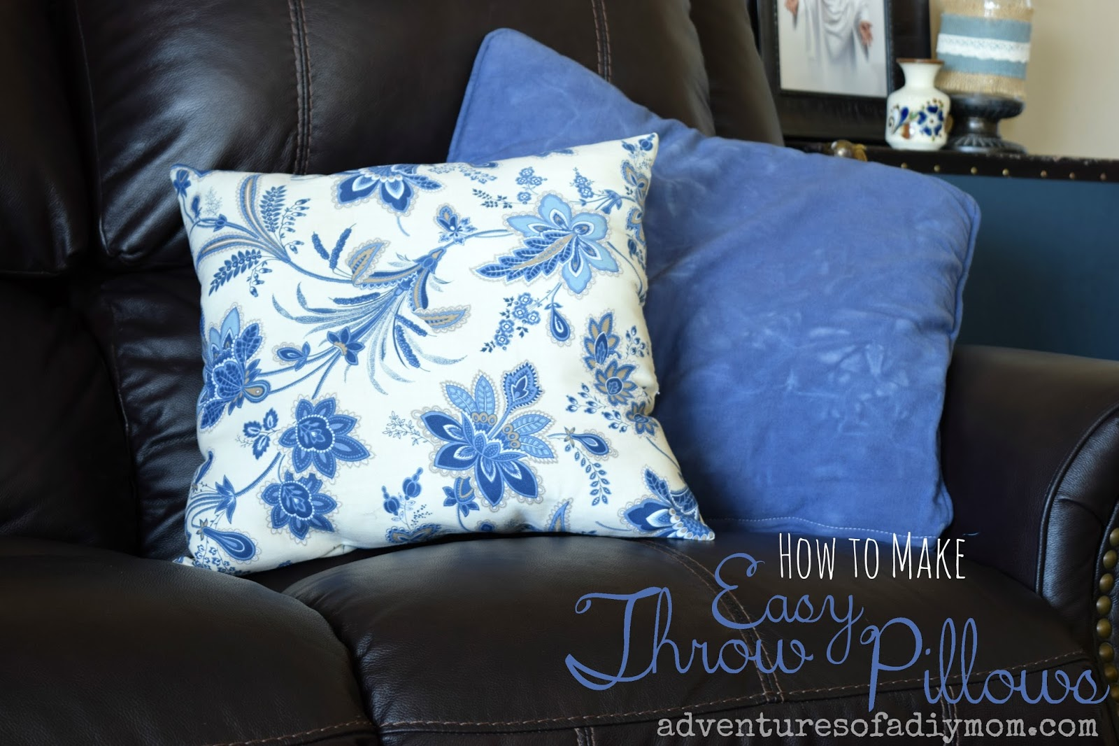 How To Make A Simple Decorative Pillow : How to Make Easy Throw Pillows - Adventures of a DIY Mom