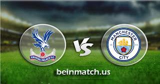 مشاهدة مباراة مانشستر سيتي وكريستال بالاس بث مباشر اليوم 18-01-2020 في الدوري الانجليزي