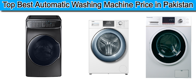 Top Best automatic washing machine price in pakistan