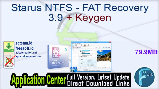 Starus NTFS – FAT Recovery 3.9 + Keygen_ ZcTeam.id