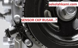 gejala sensor ckp rusak