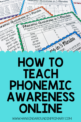 How to effectively teach phonemic awareness skills online and the best resources to use to be successful.