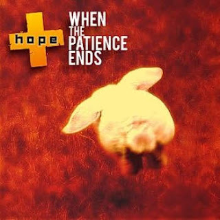 Hope - When the Patience Ends [EP] (2006)