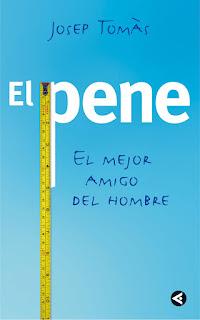 Reseña El pene: el mejor amigo del hombre por Josep Tomàs Torres