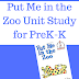 Prek-K Unit Study for Put Me in the Zoo