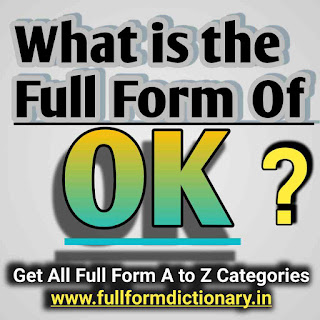 OK Meaning, What is Full Form of OK? Ok, Ok meaning, Ok meaning in urdu, Ok meaning in english, Ok meaning in hindi, Ok meaning kya hai, Ok meaning and full form, Ok meaning in pashto, Ok meaning in turkish, Ok meaning in telugu, Ok meaning batao, Ok meaning tamil, Ok meaning in french, Ok meaning in german, Ok meaning marathi