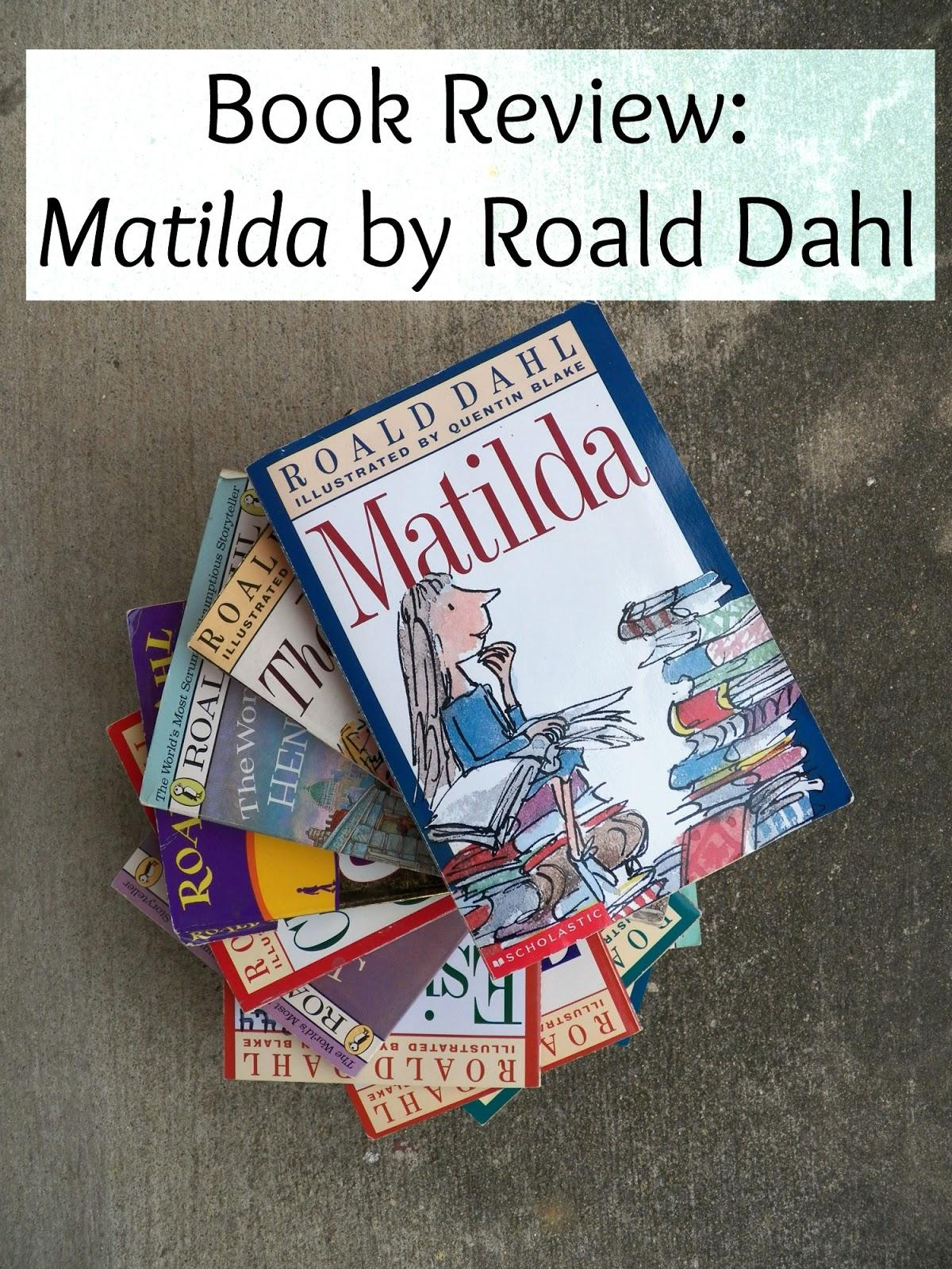 Book Review Matilda By Roald Dahl