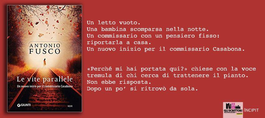 Le vite parallele, di Antonio Fusco: incipit