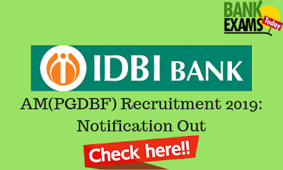 IDBI Assistant Manager PGDBF Recruitment 2019: Notification Out