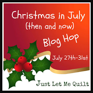 Christmas in July blog hop logo at Just Let Me Quilt