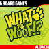 What the Woof!? Kickstarter Preview